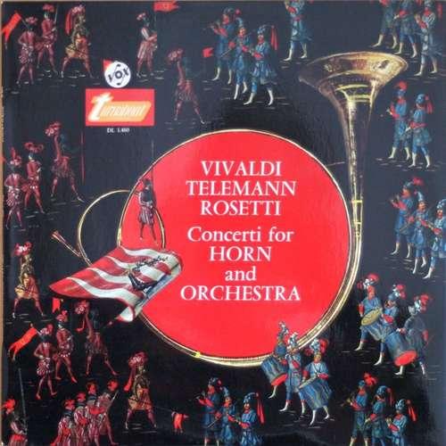 Bild Antonio Vivaldi - Georg Philipp Telemann, Antonio Rosetti - Concerti For Horn And Orchestra (LP, Comp, Mono) Schallplatten Ankauf