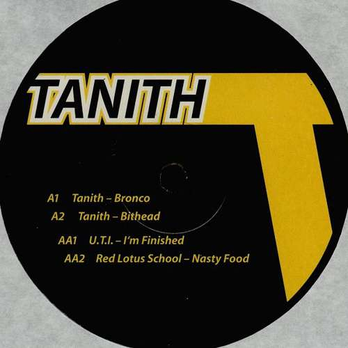 Bild Tanith / U.T.I.* / Red Lotus School - Bronco / I'm Finished / Nasty Food (12) Schallplatten Ankauf