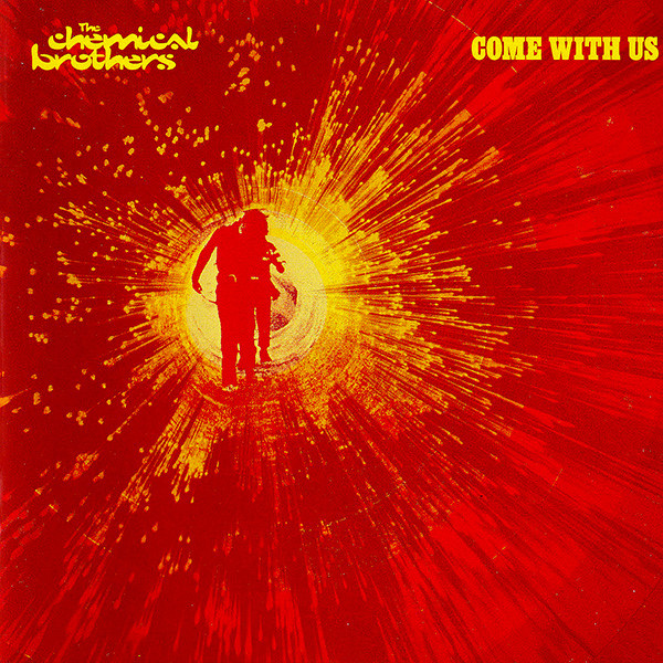 Cover The Chemical Brothers - Come With Us (CD, Album) Schallplatten Ankauf