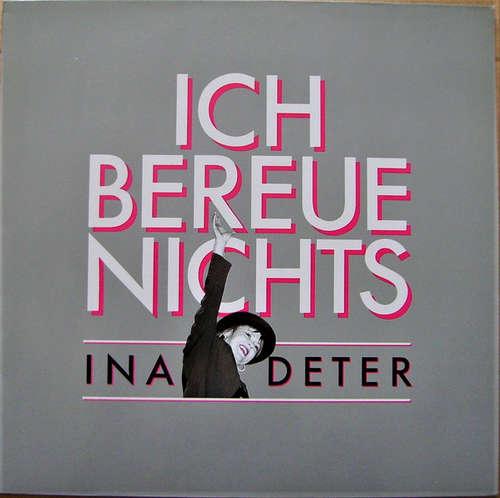 Cover Ina Deter - 1980 - 1990 • Ich Bereue Nichts (LP, Comp) Schallplatten Ankauf