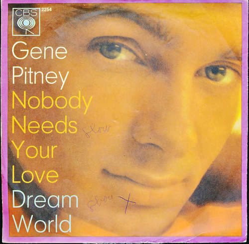 Bild Gene Pitney - Nobody Needs Your Love (7, Single) Schallplatten Ankauf