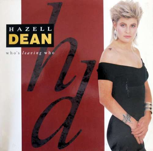 Bild Hazell Dean - Who's Leaving Who (12, Single) Schallplatten Ankauf