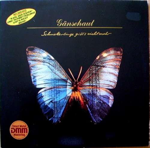 Cover Gänsehaut - Schmetterlinge Gibt's Nicht Mehr (LP, Album) Schallplatten Ankauf