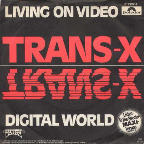 Cover zu Trans-X - Living On Video (7, Single) Schallplatten Ankauf