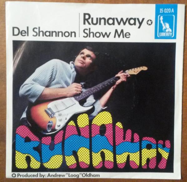 Cover Del Shannon - Runaway / Show Me (7, Single) Schallplatten Ankauf