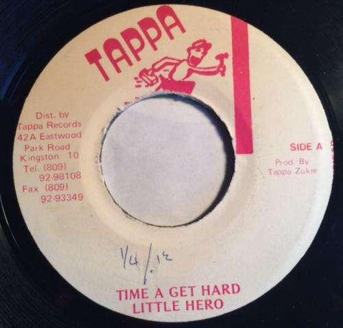Bild Little Hero - Time A Get Hard (7, Single) Schallplatten Ankauf