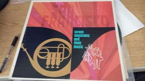 Cover Various - San Francisco Street Musicians And Their Music (LP, Album, Promo) Schallplatten Ankauf