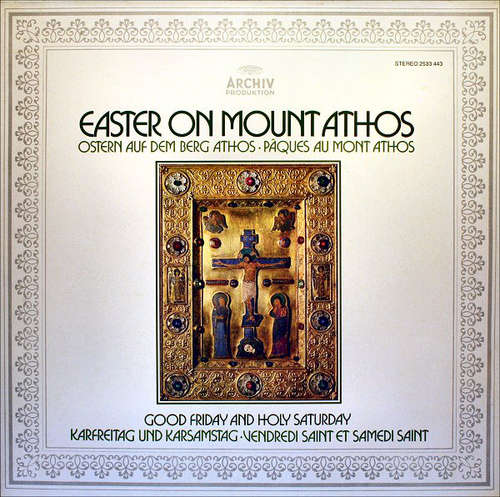 Bild Abbot Alexios And The Community Of The Xenophontos Monastery On The Holy Mountain Of Athos - Easter On Mount Athos, Vol 2: Good Friday And Holy Saturday (LP) Schallplatten Ankauf