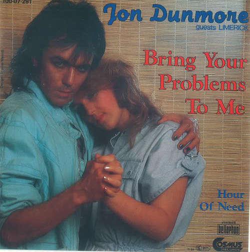 Bild Jon Dunmore Guests Limerick - Bring Your Problems To Me (7, Single) Schallplatten Ankauf