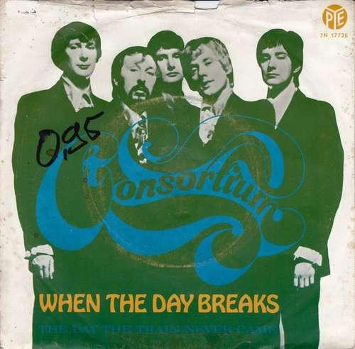 Bild Consortium (2) - When The Day Breaks (7, Single) Schallplatten Ankauf