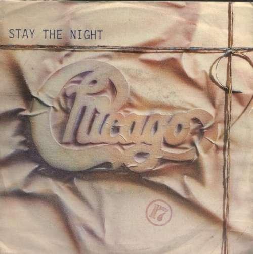 Bild Chicago (2) - Stay The Night (7, Single) Schallplatten Ankauf