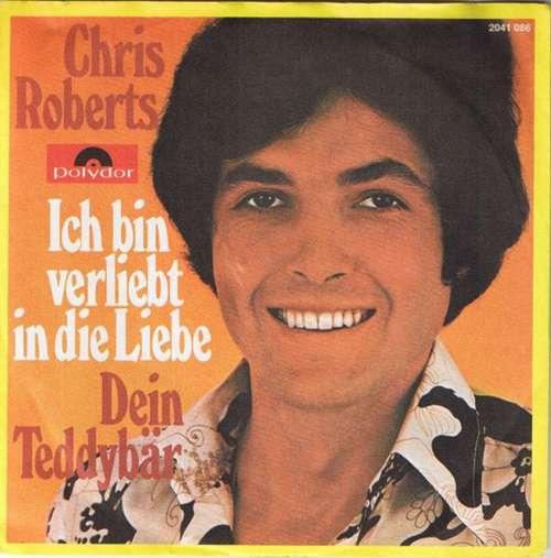 Cover Chris Roberts - Ich Bin Verliebt In Die Liebe (7, Single) Schallplatten Ankauf