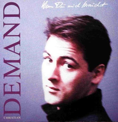 Bild Christian Demand - Wenn Du Mich Brauchst (LP, Album) Schallplatten Ankauf