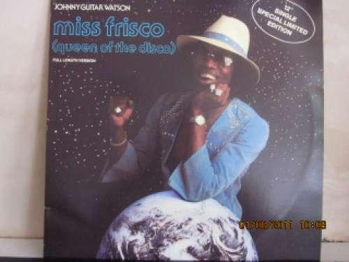 Cover Johnny Guitar Watson - Miss Frisco (Queen Of The Disco) (12, Ltd) Schallplatten Ankauf