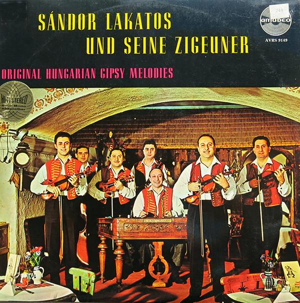 Cover zu Sándor Lakatos Und Seine Zigeuner* - Original Hungarian Gipsy Melodies (LP) Schallplatten Ankauf