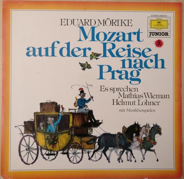 Cover Eduard Mörike / Mathias Wieman, Helmut Lohner* - Mozart Auf Der Reise Nach Prag (LP) Schallplatten Ankauf