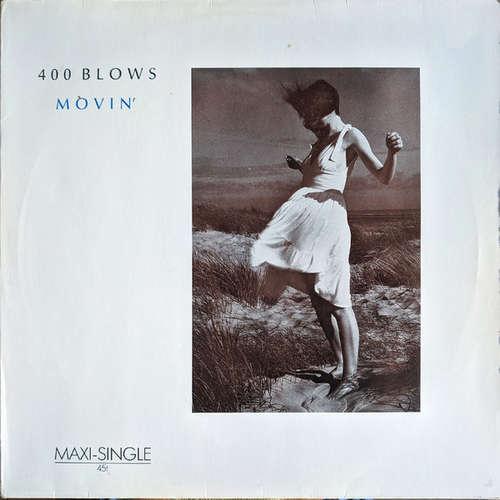 Bild 400 Blows - Movin' (12, Maxi) Schallplatten Ankauf