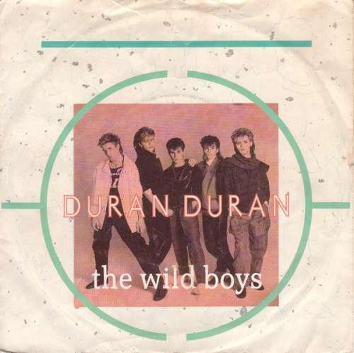 Cover zu Duran Duran - The Wild Boys (7, Single) Schallplatten Ankauf