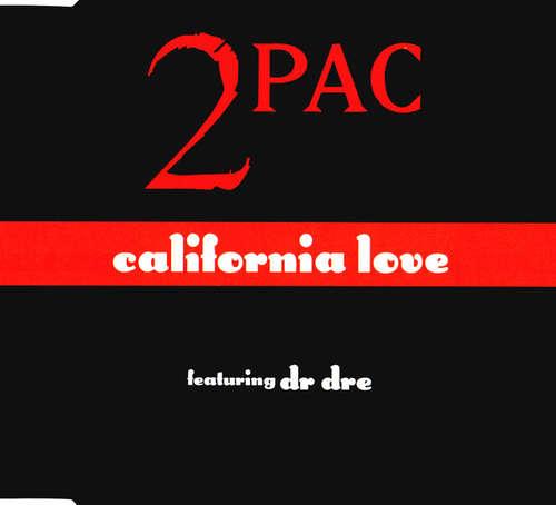 Cover 2Pac Featuring Dr. Dre - California Love (CD, Single) Schallplatten Ankauf