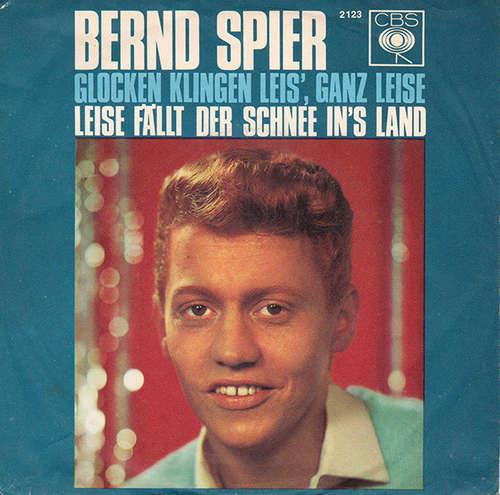 Bild Bernd Spier - Glocken Klingen Leis', Ganz Leise (7, Single) Schallplatten Ankauf