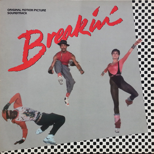Cover Various - Breakin' -  Original Motion Picture Soundtrack (LP, Comp) Schallplatten Ankauf