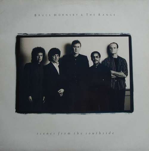 Bild Bruce Hornsby & The Range* - Scenes From The Southside (LP, Album) Schallplatten Ankauf