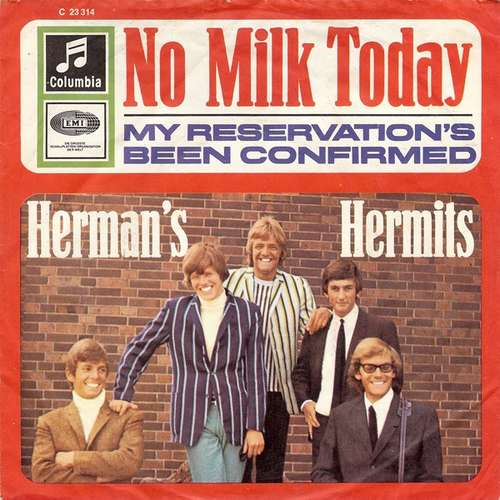 Bild Herman's Hermits - No Milk Today (7, Single, RP) Schallplatten Ankauf