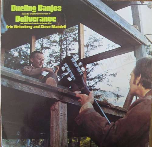 Bild Eric Weissberg And Steve Mandell - Dueling Banjos From The Original Motion Picture Soundtrack Deliverance And Additional Music (LP, Album, RE) Schallplatten Ankauf