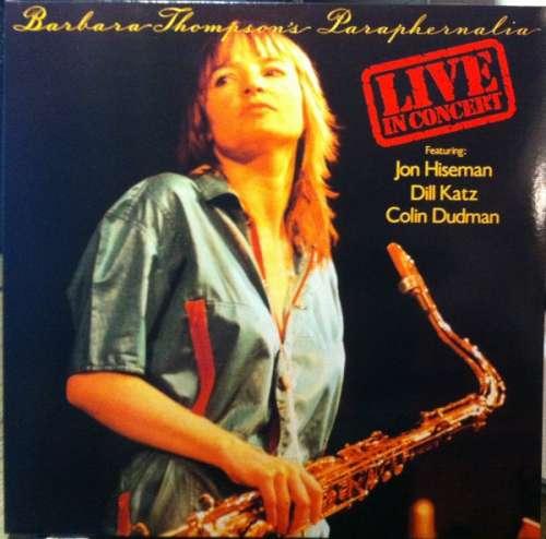 Cover Barbara Thompson's Paraphernalia - Live In Concert (2xLP, Album, RE, Gat) Schallplatten Ankauf