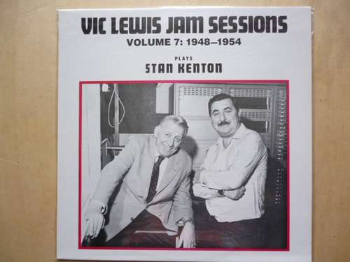 Bild Vic Lewis - Vic Lewis Jam Sessions Volume 7: 1948-1954 - Plays Stan Kenton -  (LP, Comp) Schallplatten Ankauf