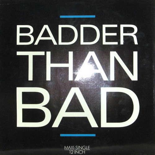 Bild Take 2 - Badder Than Bad (12, Maxi) Schallplatten Ankauf
