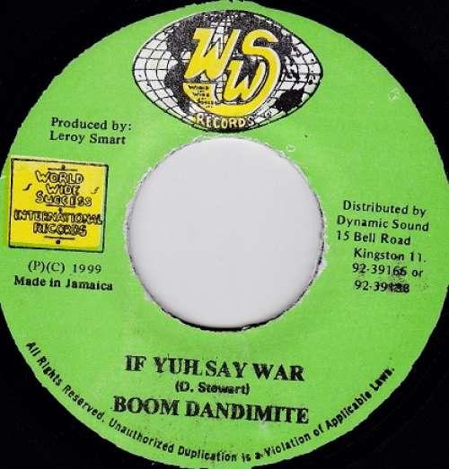 Bild Boom Dandimite - If Yuh Say War (7) Schallplatten Ankauf