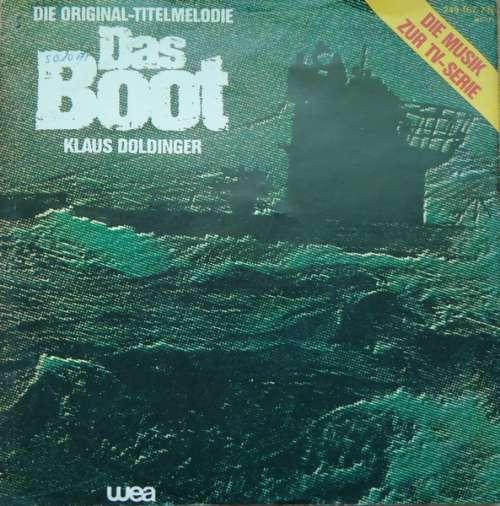 Bild Klaus Doldinger - Das Boot (Die Original-Titelmelodie) (7, Single) Schallplatten Ankauf