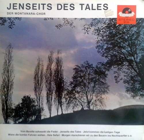Cover zu Der Montanara-Chor* - Jenseits Des Tales (LP, Album) Schallplatten Ankauf