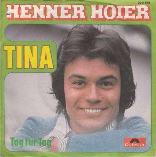 Bild Henner Hoier - Tina (7, Single) Schallplatten Ankauf
