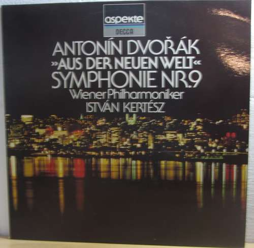 Cover zu Antonín Dvořák, Wiener Philharmoniker, István Kertész - Aus Der Neuen Welt Symphonie Nr. 9 (LP) Schallplatten Ankauf