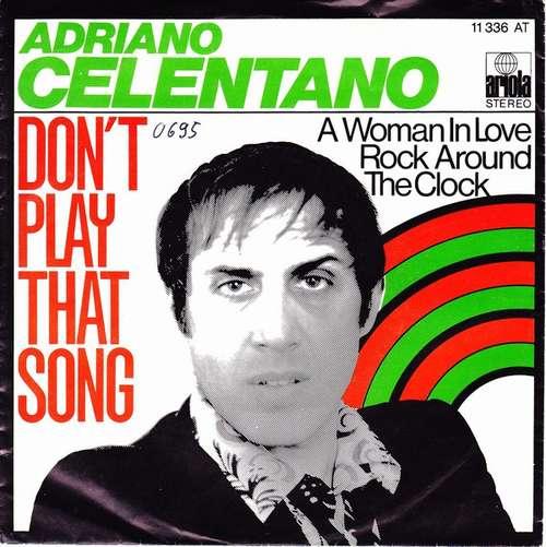 Bild Adriano Celentano - Don't Play That Song (7, Single) Schallplatten Ankauf