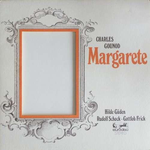 Bild Charles Gounod, Hilde Güden, Rudolf Schock, Gottlob Frick - Margarete (LP) Schallplatten Ankauf