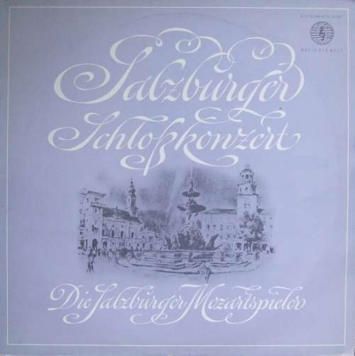 Bild Mozart* - Die Salzburger Mozartspieler - Salzburger Schlosskonzert (LP) Schallplatten Ankauf