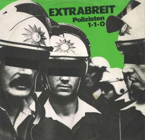 Cover Extrabreit - Polizisten / 1-1-0 (12, Single) Schallplatten Ankauf