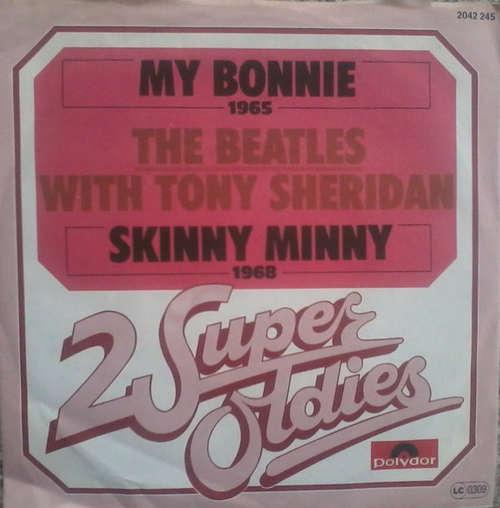 Cover The Beatles With Tony Sheridan - My Bonnie / Skinny Minny (7, Single, RE) Schallplatten Ankauf