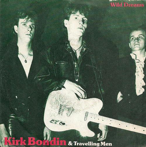 Bild Kirk Bondin & Travelling Men - Wild Dreams (7) Schallplatten Ankauf