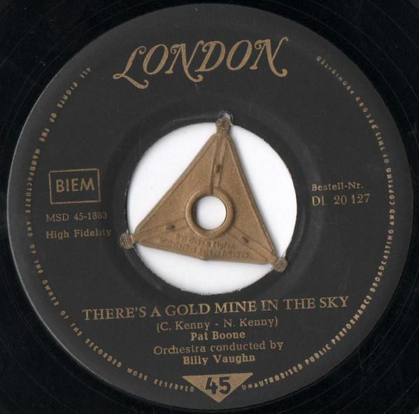 Bild Pat Boone - There's A Gold Mine In The Sky / Remember You're Mine (7, Single, Mono) Schallplatten Ankauf