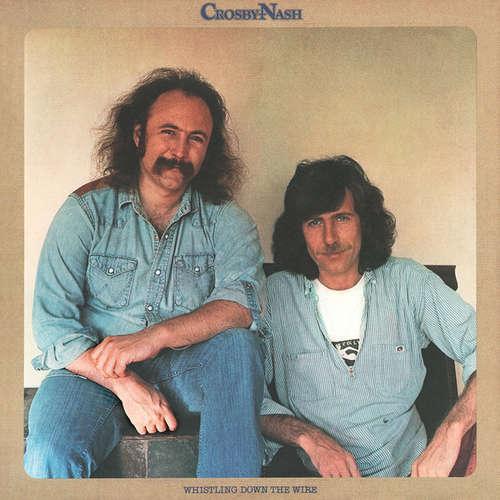 Bild David Crosby / Graham Nash* - Whistling Down The Wire (LP, Album, San) Schallplatten Ankauf