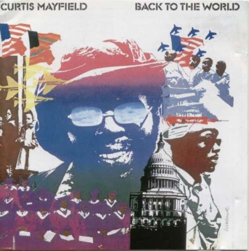 Bild Curtis Mayfield - Back To The World / Love (CD, Album, RE, RM + CD, Album, RE, RM + Comp) Schallplatten Ankauf