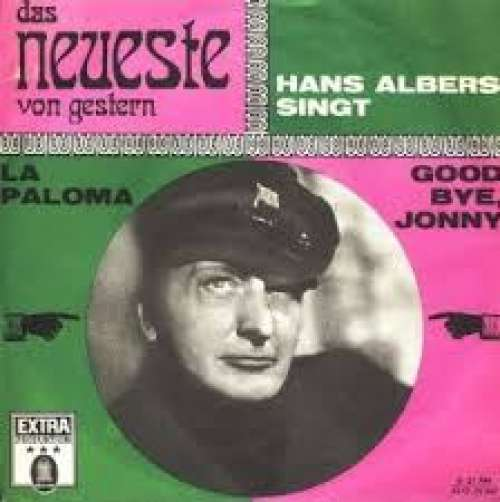 Bild Hans Albers - La Paloma / Good Bye, Jonny (7, Single, Mono) Schallplatten Ankauf