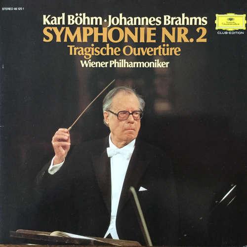 Bild Karl Böhm · Johannes Brahms · Wiener Philharmoniker - Symphonie Nr. 2 / Tragische Ouvertüre (LP, Clu) Schallplatten Ankauf