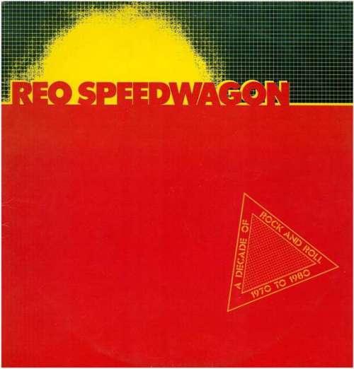 Cover zu REO Speedwagon - A Decade Of Rock And Roll 1970 To 1980 (2xLP, Comp) Schallplatten Ankauf