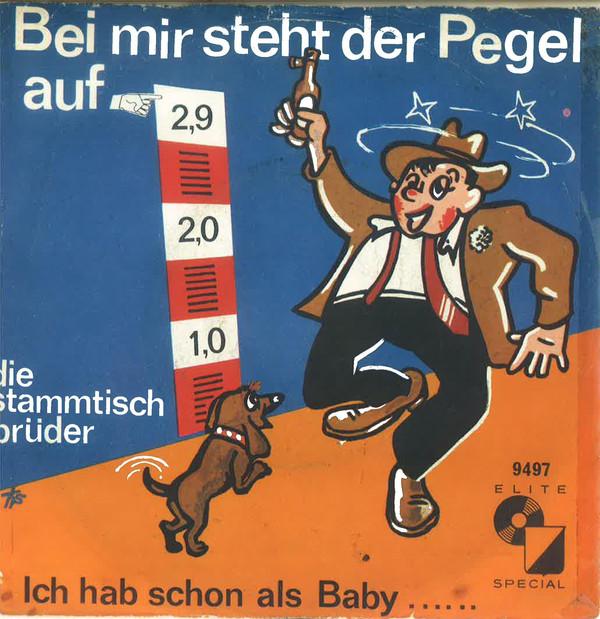 Bild Die Stammtisch-Brüder - Bei Mir Steht Der Pegel Auf 2,9 (7, Single) Schallplatten Ankauf