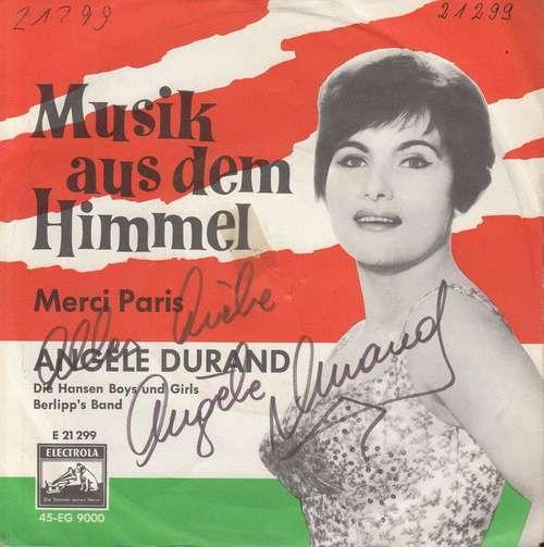 Bild Angele Durand* - Musik Aus Dem Himmel (7, Single, Mono) Schallplatten Ankauf
